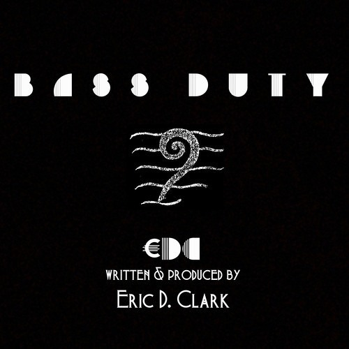 €DC aka Eric D. Clark - Bass Duty