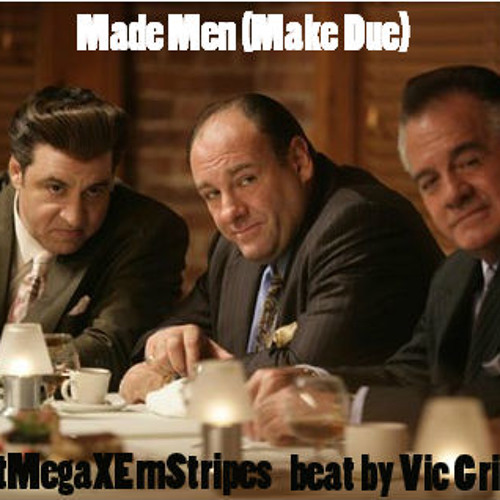 MadeMen(MakeDue) feat. Ern Stripes