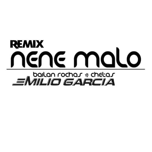 Nene Malo - Rochas Y Chetas - Intro Remix Dj Emilio Garcia - PREVIEW