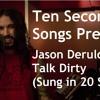Jason Derulo - Talk Dirty (Sung in 20 styles) By Ten Second Songs