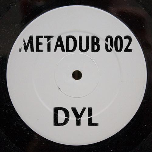 Dyl - Lichidat METADUB002 |FREE DOWNLOAD|
