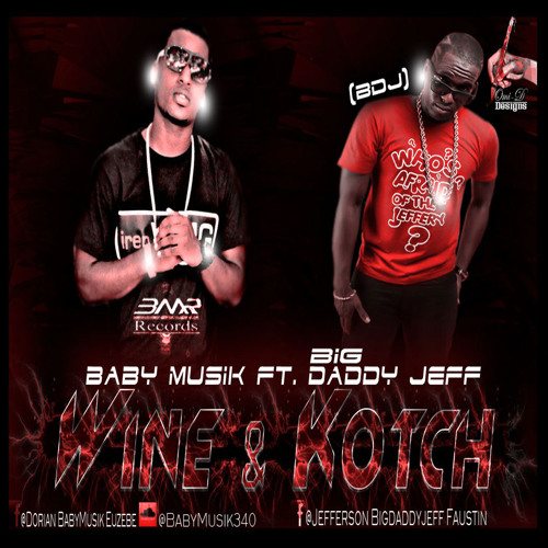 VI WINE AND KOTCH - Baby Musik feat. BDJ