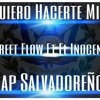 Download Quiero Hacerte Mia - Street Flow Ft.El Inocente - (Daimon Records) Mp3