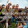 Las Vengadoras - Soy Soltera Y