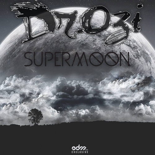 Dr.Ozi - SuperMoon [EDM.com Exclusive]