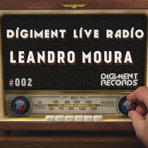 Digiment Live Radio #002 - Leandro Moura