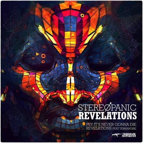 Stereopanic ft. Terranoise - Revelations (in process)