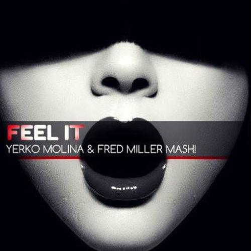 Feel It - R&G vs Ann (Yerko Molina & Fred Miller Mash!)