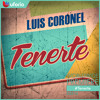 Download Lagu Luis Coronel - Tenerte 2014 mp3 (3.16 MB)