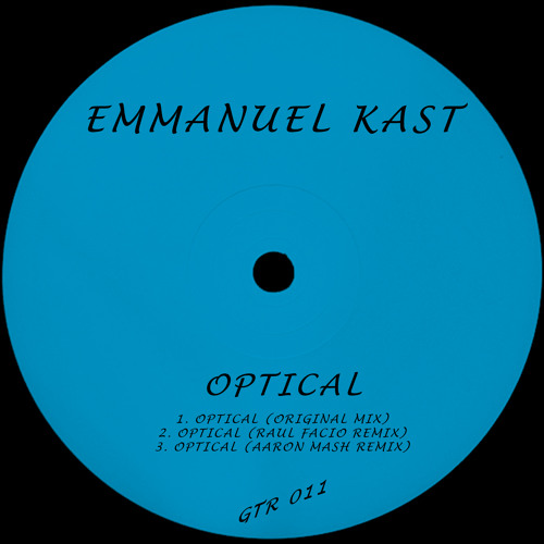 2. Emmanuel Kast - Optical (Raul Facio Remix)