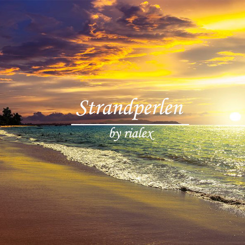 rialex - Strandperlen { Beach Pearls }