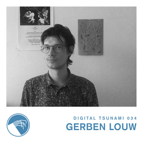 Digital Tsunami 034 - Gerben Louw