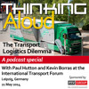 The Transport Logistics Dilemma - A Thinking Aloud Podcast Special Part 1