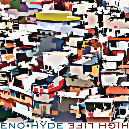 'DBF' - Eno • Hyde
