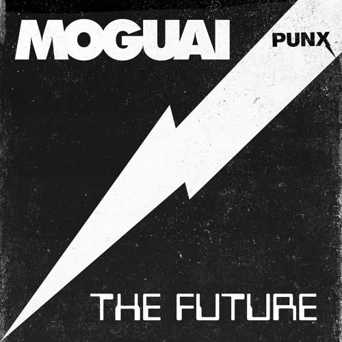 MOGUAI - The Future (Available June 16)