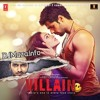 Galliyan Unplugged - Ek Villain