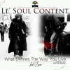 Le'Soul Contect-What Defines The Way You Live
