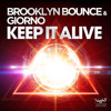 Brooklyn Bounce & Giorno   Keep It Alive (all Mixes)