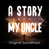 Let Us Start Anew - A Story About My Uncle OST