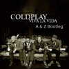 Coldplay - Viva La Vida (A & Z Uplifting Bootleg) -FREE DOWNLOAD-
