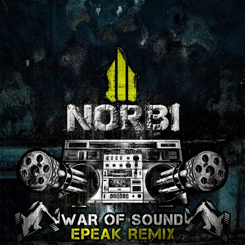 Norbi & Mc Ben & Mc Gabou - War Of Sound (epeak remix)