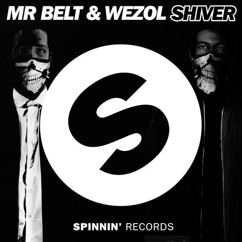 Mr. Belt & Wezol - Shiver