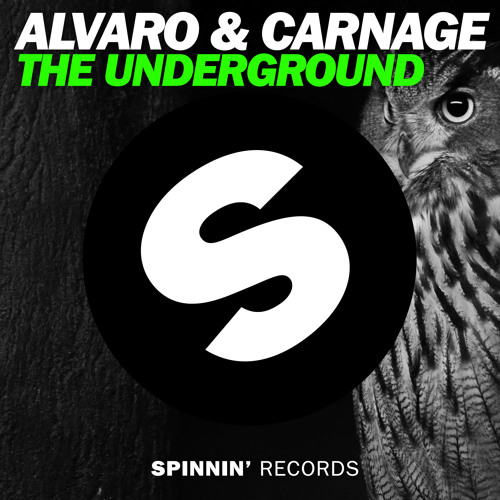 ALVARO & CARNAGE - The Underground (Available June 23)