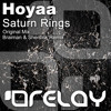 Hoyaa - Saturn Rings (Braiman & Shersick Remix) [Relay]
