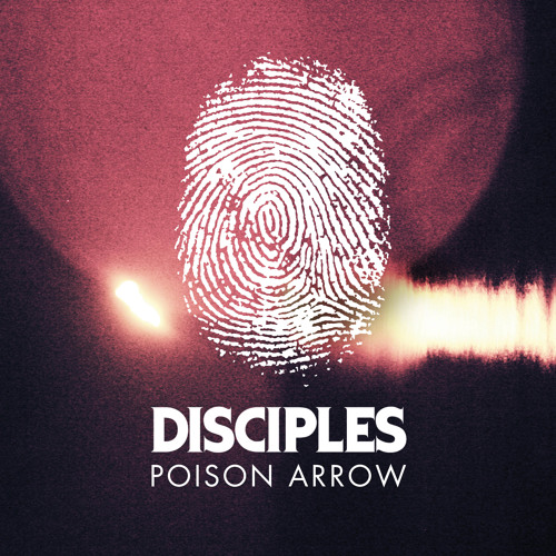 Disciples - Poison Arrow (Purple Disco Machine Remix)