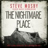 THE NIGHTMARE PLACE by Steve Mosby, read by Maggie Ollenrenshaw