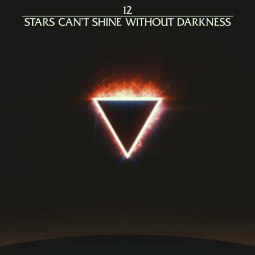 12. Kris Menace - Stars Can't Shine Without Darkness