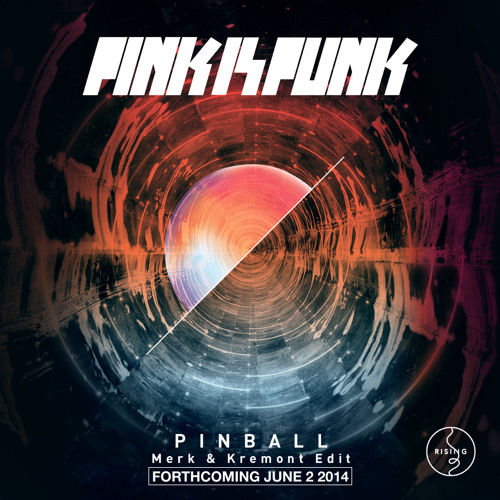 Pink Is Punk - Pinball (Merk & Kremont Edit) [Preview]