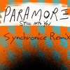 Still Into You (Synchronice Remix)