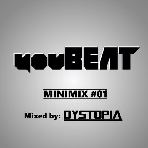 YOUBEAT MINIMIX #01 [Mixed by Dystopia]
