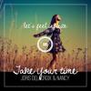 Joris Delacroix & Nancy - Take Your Time