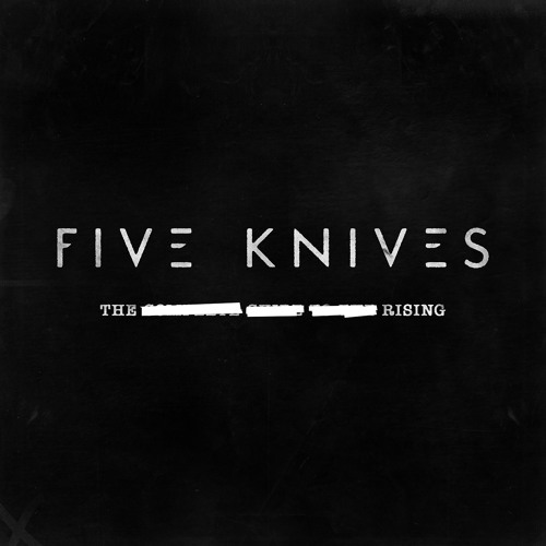 Five Knives - The Rising (Ludovika Remix)