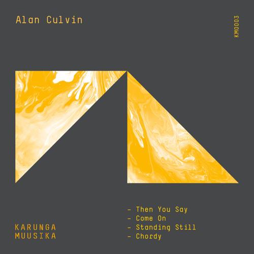 Alan Culvin - Then You Say - Clip