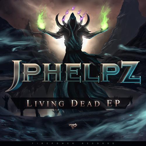 JPhelpz - Summon the Dead [Firepower Records]