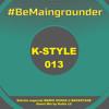 #BeMaingrounder 013 - Edición Especial Mario Ochoa @ Backstage Bilbao(Guest Mix by Koldo LC)