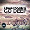 Stage Rockers - Go Deep (Radio Edit)