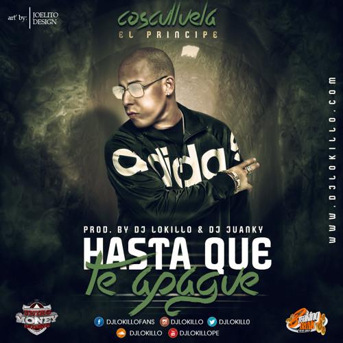 Cosculluela - Hasta Que Te Apague (DJ Lokillo & DJ Juanky)