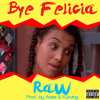 Download 02 Bye Felicia (Dirty) Mp3