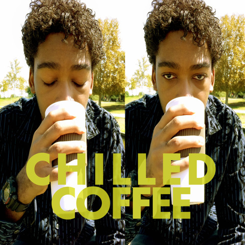 Chilled Coffee (Trailer) [NOW ON iTUNES!]