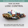 Ran Salman - Lose Control (Matt Fear Remix)  KUMASI MUSIC