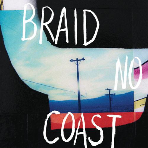 """Braid - """"East End Hollows"""""""