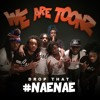 We Are Toonz - Drop That Nae Nae (DJG Hype Intro/Outro)75BPM