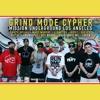 Grind Mode Cypher - MULA (Vid @ http://bit.ly/1lRNtGD)