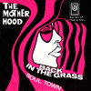 Back In The Grass, Soul Town - The Motherhood