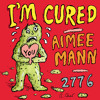 Free Download I'm Cured | AIMEE MANN Mp3