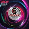 "COBAH - Absolut (Original Mix)""FREE DOWNLOAD"""